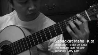 Sapagkat Mahal Kita - F. De Leon (arr. Jose Valdez) Solo Classical Guitar