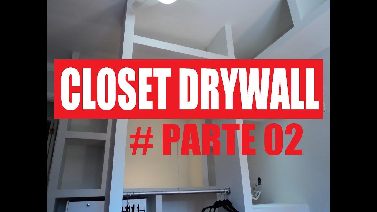 Famosos Como Fazer Guarda Roupa Gesso Acartonado Drywall #Parte02 - YouTube RB41