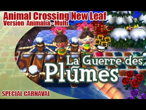 Animal Crossing New Leaf: La Guerre des Plumes !