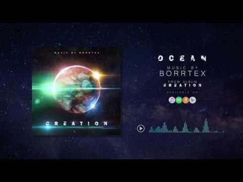 Borrtex - Ocean (Official Audio)