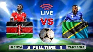 🔴#LIVE: KENYA vs TANZANIA ( 2 - 1 ) - MECHI ya KIRAFIKI, UWANJA wa NYAYO KENYA..