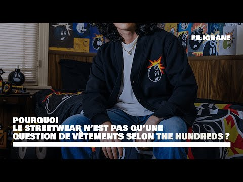 💣 THE HUNDREDS - LE STREETWEAR N'EST PAS QU'UNE QUESTION DE VÊTEMENT 💣
