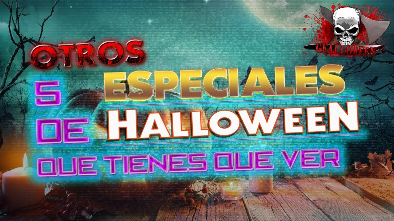 otros 5 especiales de halloween que tienes que ver youtube