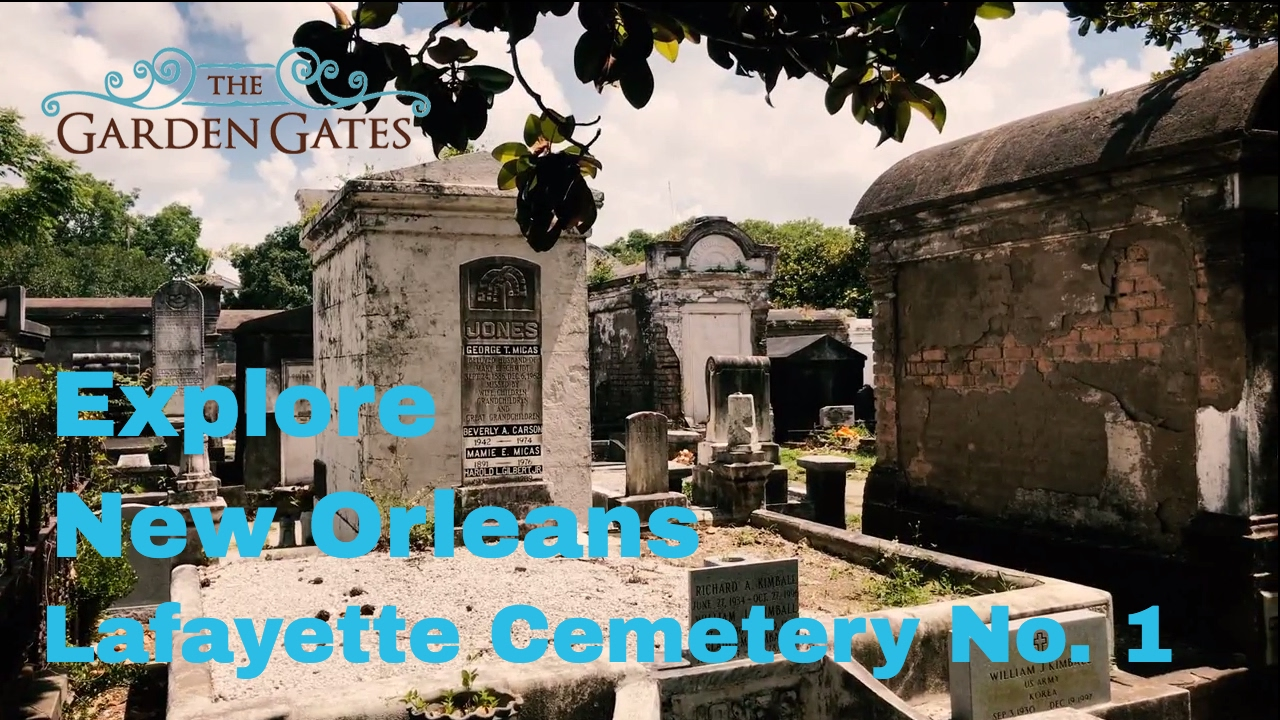 Lafayette Cemetery No.1 - Rich with Heritage & Culture ...