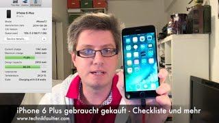 iPhone 6 Plus gebraucht gekauft - Checkliste und mehr