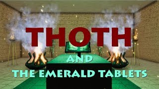 WOODWARDTV PRESENTS: THOTH And The EMERALD TABLETS