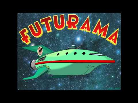 Futurama Opening Theme (Full version)