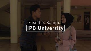 FASILITAS KAMPUS IPB UNIVERSITY