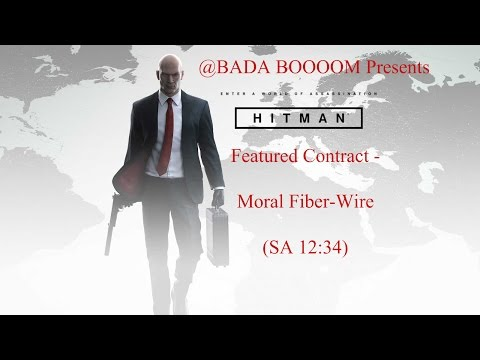 HITMAN - Moral Fiber-Wire / SA from YouTube · Duration:  7 minutes 54 seconds