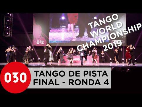 Tango World Championship 2019 – Tango De Pista – Final Ronda 4