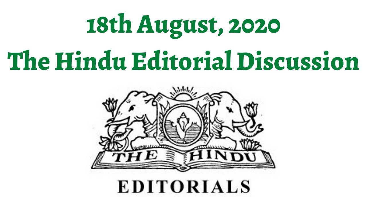 18th August 2020 - The Hindu Editorial Discussion (Delhi ...