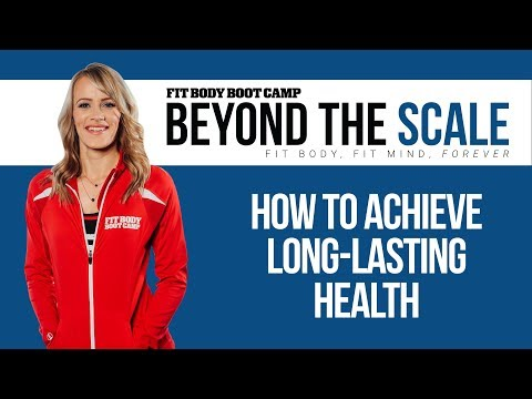 How to Achieve Long Lasting Health | Beyond the Scale Podcast