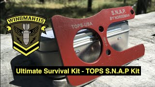 Ultimate Survival Kit - TOPS S.N.A.P Kit