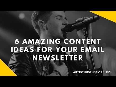 Email Marketing For Musicians: 6 Amazing Content Ideas