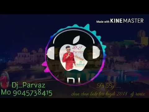 chan chan bole teri tagdi 17 Feb 2018 dj remix