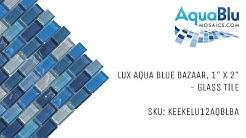 "Glass Pool Tile by AquaBlu Mosaics | KEEKELU12AQBLBA | Lux Aqua Blue Bazaar, 1"" x 2"""