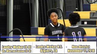 Warren Easton vs. Landry-Walker (Girls Highlights) - Dominate 4th Qtr Leads to Comeback Win