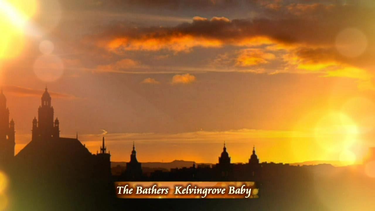 The Bathers - Kelvingrove Baby (Lyrics) - YouTube
