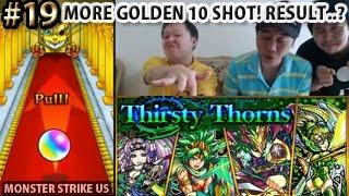 Monster Strike #19 Thirsty Thorns Golden 10 Shot For Oryo! 【モンスト海外版】