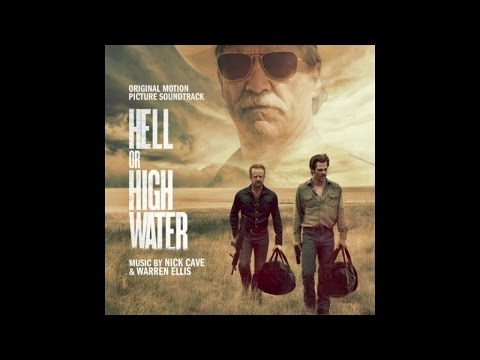 Nick Cave & Warren Ellis - Comancheria (Hell Or High Water OST Music Video) clip