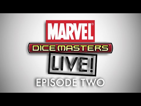 Marvel Dice Masters Live | Episode Two