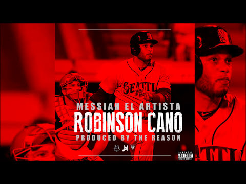 Messiah - Robinson Cano [Official Audio]