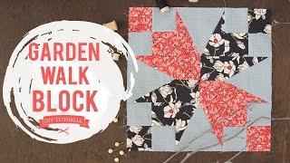 Quilting Tutorial - How to make a Garden Walk Quilt Block