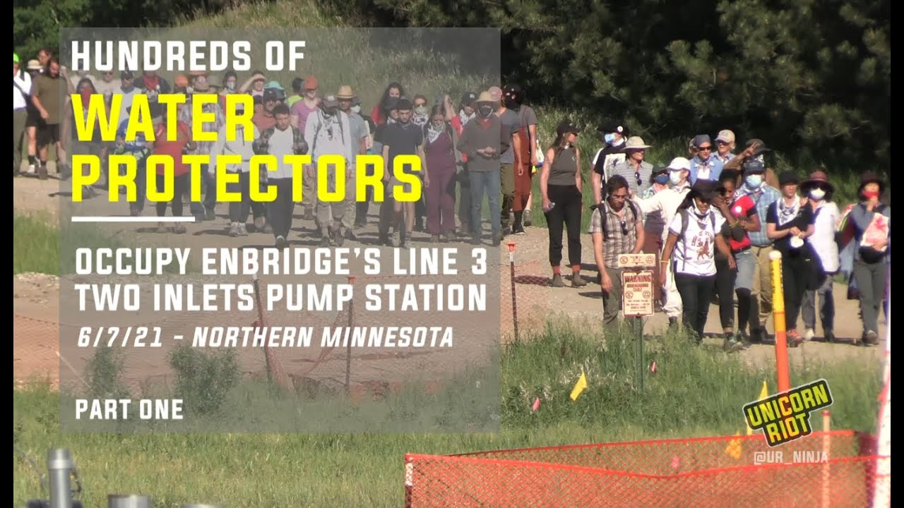 Hundreds of Water Protectors Occupy Enbridge's Line 3 Two Inlets Pump Station Pt. 1