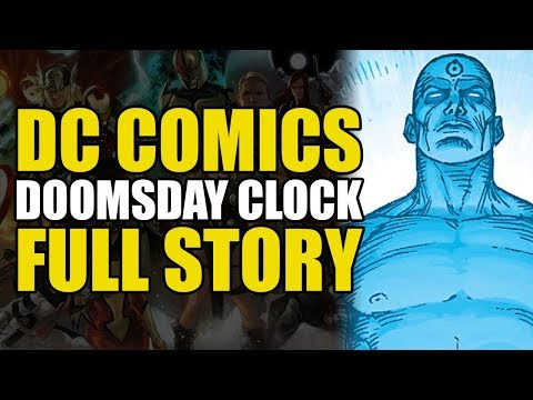 Doomsday Clock Full Story Comics Explained Youtube