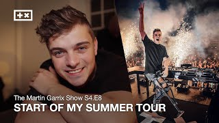 START OF MY SUMMER TOUR | The Martin Garrix Show S4.E8