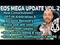 EOS Mega Update Vol 2 - New Constitution!? Opt-in Dispute Resolution. B1 will vote. Ram Price info.