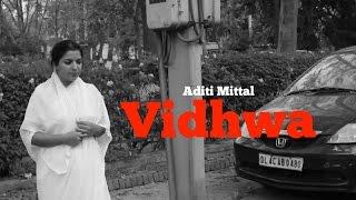 Vidhwa || Feat. Aditi Mittal || Sketch Comedy