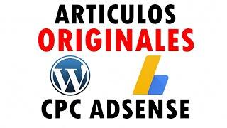 Gambar cover Como crear artículos ORIGINALES para subir el CPC de Google Adsense