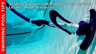 Serpent Suction Side Pool Cleaner Review - Leslie