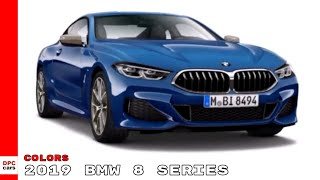 2019 BMW 8 Series M850i Colors