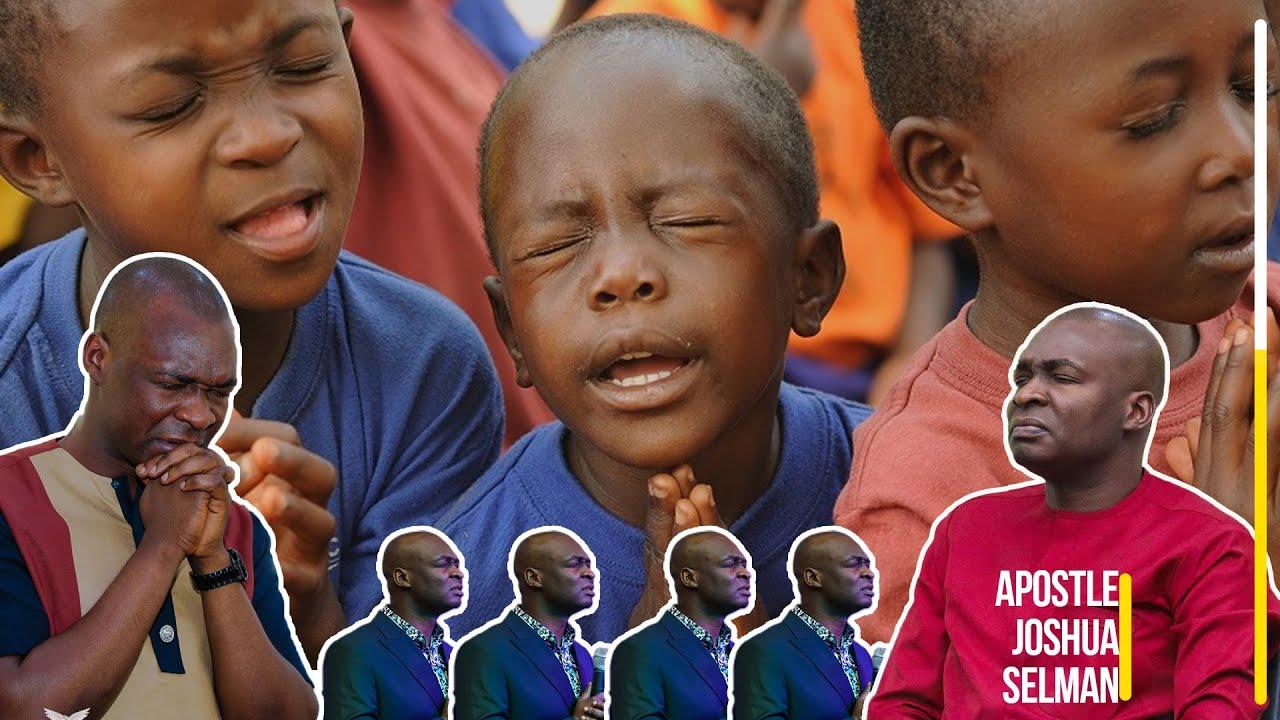 Download TEACH YOUR CHILDREN TO PRAY DEAR PARENTS - APOSTLE JOSHUA SELMAN 2020