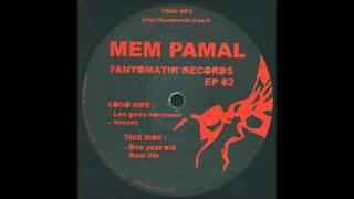 Mem Pamal - Fantomatik 02 - Les Gens Normaux