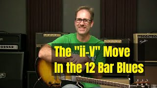 The ii V I Turnaround In Blues Bars 9 and 10 of the 12 bar blues form - Blues Guitar Lesson