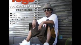 Tego Calderon - Pegaito a la pared (feat. Franco El Gorila, Adrian Banton, Plan B, Jowell & Ñejo)