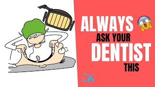 ALWAYS Ask Your Dentist These 5 Questions