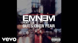 Download Eminem - Guts Over Fear (Audio) ft. Sia MP3 song and Music Video