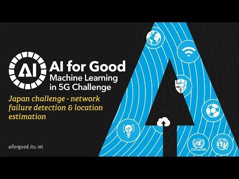 Japan Challenge - Network Failure Detection & Location Estimation | AI/ML IN 5G CHALLENGE