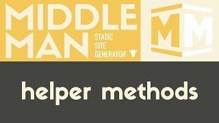 Helper Methods | Middleman - Static Site Generator | Tutorial 7