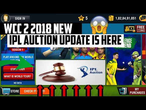 WCC 2 2018 NEW IPL AUCTION UPDATE IS HERE !!  FINALLY IPL AUCTION IN WCC 2 !! JALDI DEKHO