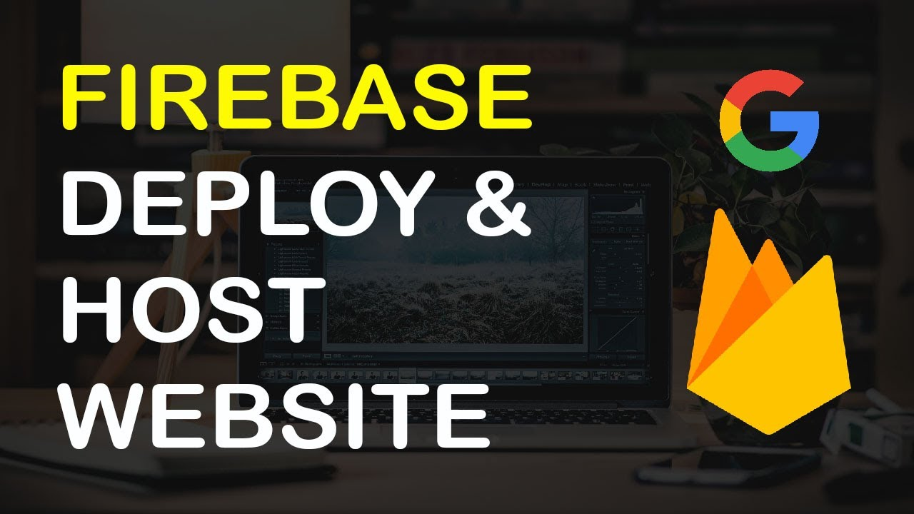 How to Host a Website in Firebase
