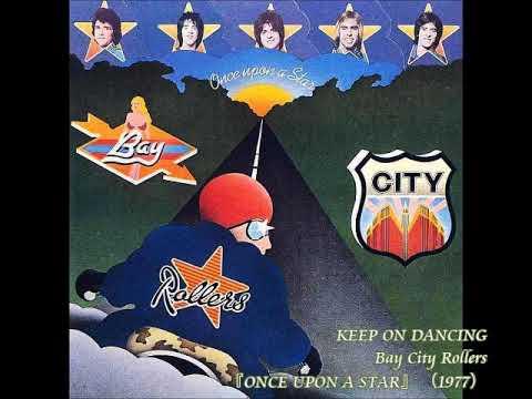 ベイ・シティ・ローラーズBay City Rollers/キープ・オン・ダンシングKeep On Dancing  (1977年)