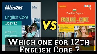 English Core Class 12 Best Book All in One Vs Evergreen Practice Papers
