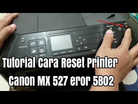Tutorial Cara Reset Printer Canon MX 527, MX 397, MX 497, MX 370
