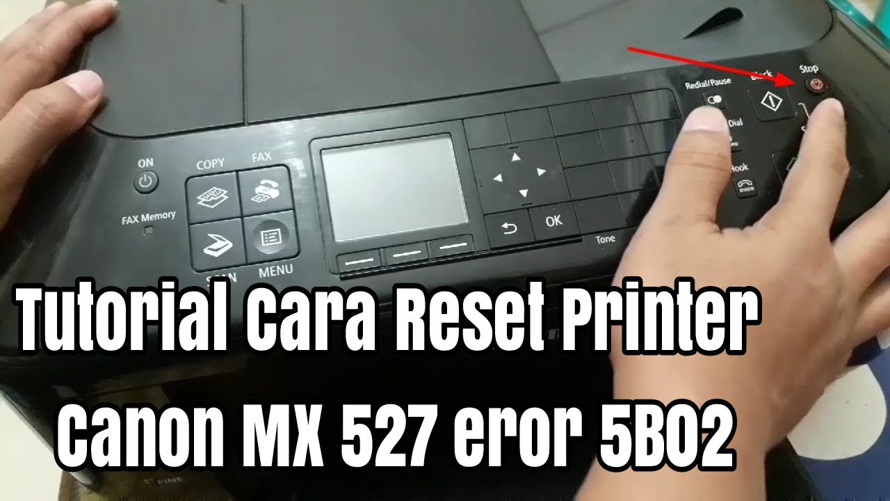 Tutorial Cara Reset Printer Canon Mx 527 Mx 397 Mx 497 Mx 370