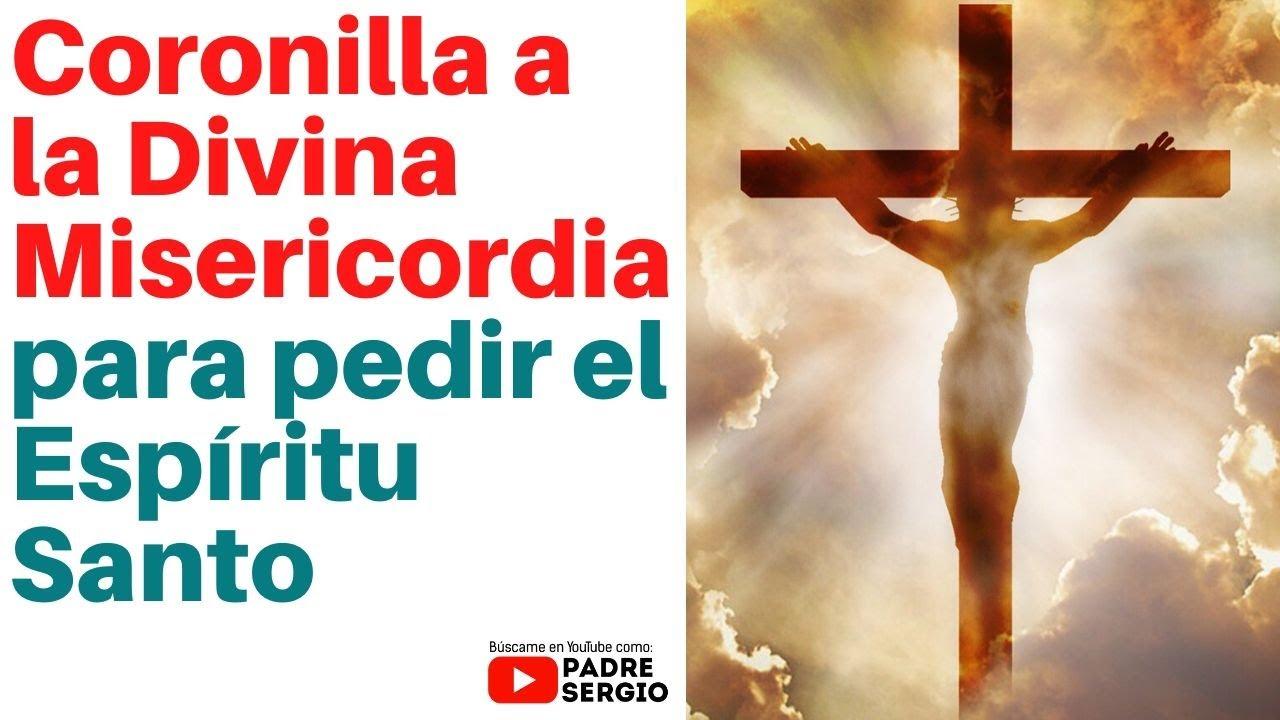 Coronilla a la Divina Misericordia para pedir el Espíritu Santo